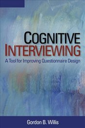 Cognitive Interviewing : A Tool for Improving Questionnaire Design - Willis, Gordon