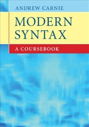 Modern Syntax : A Coursebook - Carnie, Andrew
