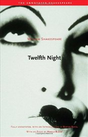 Twelfth Night : Or, What You Will - Shakespeare, William