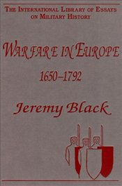 Warfare in Europe 1650-1792  - Black, Jeremy