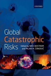 Global Catastrophic Risks - Rees, Martin