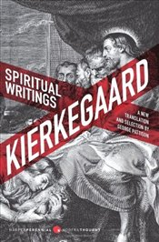 Spiritual Writings : A New Translation and Selection  - Kierkegaard, Sören