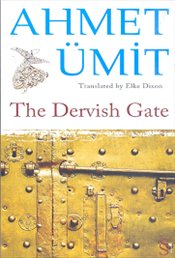Dervish Gate - Ümit, Ahmet