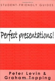 Perfect Presentations! - Levin, Peter