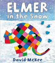 Elmer in the Snow - McKee, David