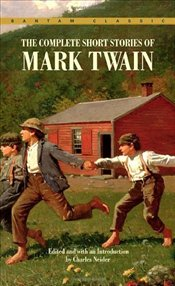 Complete Short Stories of Mark Twain - Twain, Mark