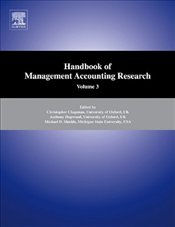 Handbook of Management Accounting Research: 3 (Handbooks of Management Accounting Research) -