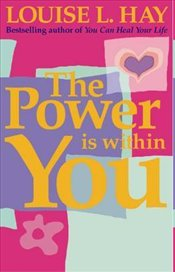 Power is within You - Hay, Louise L.