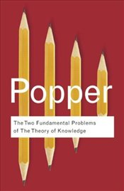 Two Fundamental Problems of the Theory of Knowledge - Popper, Karl Raimond