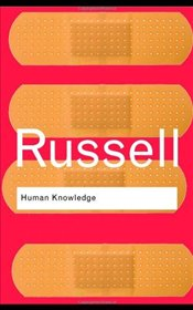 Human Knowledge : Its Scope and Limits  - Russell, Bertrand