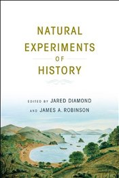 Natural Experiments of History - Diamond, Jared