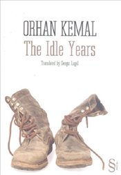 Idle Years - Kemal, Orhan
