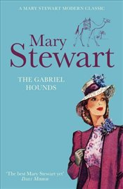 Gabriel Hounds - Stewart, Mary