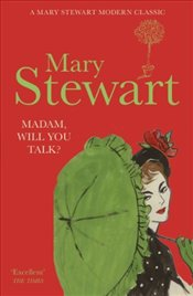 Madam, Will You Talk?  - Stewart, Mary