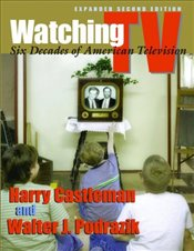 Watching TV 2e : Six Decades of American Television - Castleman, Harry