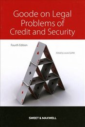Goode on Legal Problems of Credit and Security 4e - Goode, Roy