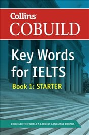 Cobuild Key Words for IELTS : Book 1 Starter -
