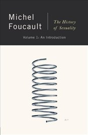 History of Sexuality 1 : An Introduction - Foucault, Michel