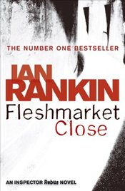 Fleshmarket Close - Rankin, Ian