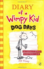 Diary of a Wimpy Kid : Dog Days - Kinney, Jeff