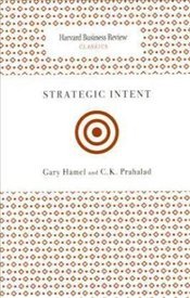 Strategic Intent  - Hamel, Gary