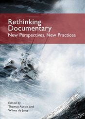 Rethinking Documentary : New Perspectives and Practices - AUSTIN, THOMAS