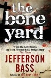 Bone Yard - Bass, Jefferson