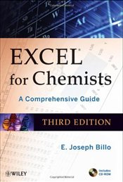 Excel for Chemists 3e : A Comprehensive Guide - BILLO, E. JOSEPH