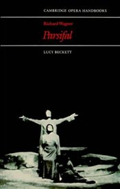 RICHARD WAGNER : PARSIFAL - Beckett, Lucy