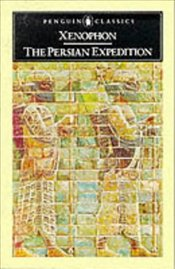 PERSIAN EXPEDITION - Ksenophon (Xenophon)