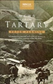 News from Tartary - Fleming, Peter