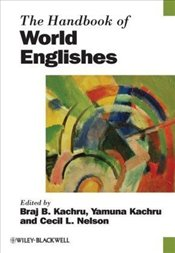 Handbook of World Englishes - Kachru, Braj