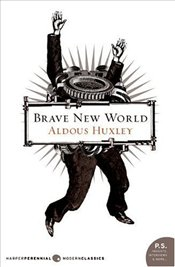 Brave New World (P.S.) - Huxley, Aldous