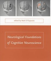 Neurological Foundations of Cognitive Neuroscience (Issues in Clinical and Cognitive Neuropsychology -