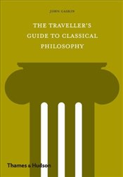 Travellers Guide to Classical Philosophy - Gaskin, John