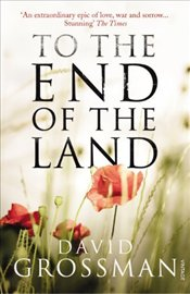 To The End of the Land - Grossman, David