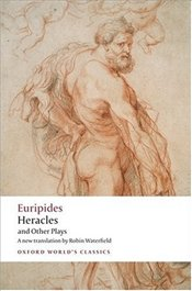 Heracles and Other Plays  - Euripides,