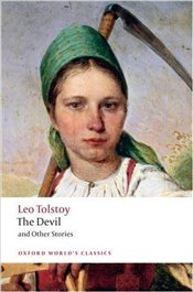 Devil and Other Stories  - Tolstoy, Lev Nikolayeviç
