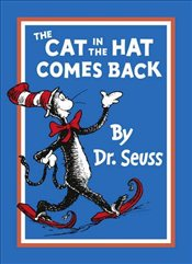 Cat in the Hat Comes Back  - Dr. Seuss