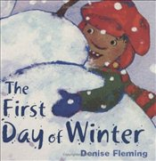 First Day of Winter - Fleming, Denise