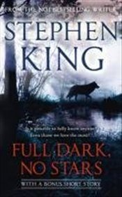 Full Dark No Stars  - King, Stephen