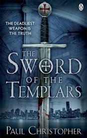 Sword of the Templars - Christopher, Paul