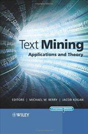 Text Mining : Applications and Theory - Berry, Michael W.