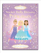 Princesses : Sticker Dolly Dressing - Watt, Fiona