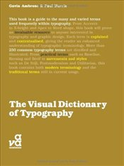 Visual Dictionary of Typography - Ambrose, Gavin