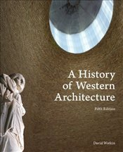 History of Western Architecture 5e - Watkin, David