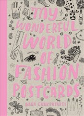 My Wonderful World of Fashion Postcards - Chakrabarti, Nina