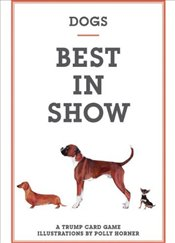 Dogs : Best in Show  - Horner, Polly
