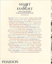 Sight and Insight : Essays on Art and Culture in Honour of E.H.Gombrich at 85 - Onians, John