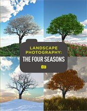 Digital Landscape Photography : The Four Seasons - Gatcum, Chris